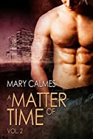 A Matter of Time: Vol. 2 (A Matter of Time Series)