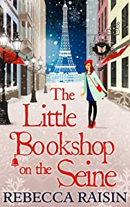 The Little Bookshop on the Seine (The Little Paris Collection, #1; The Bookshop, #2)