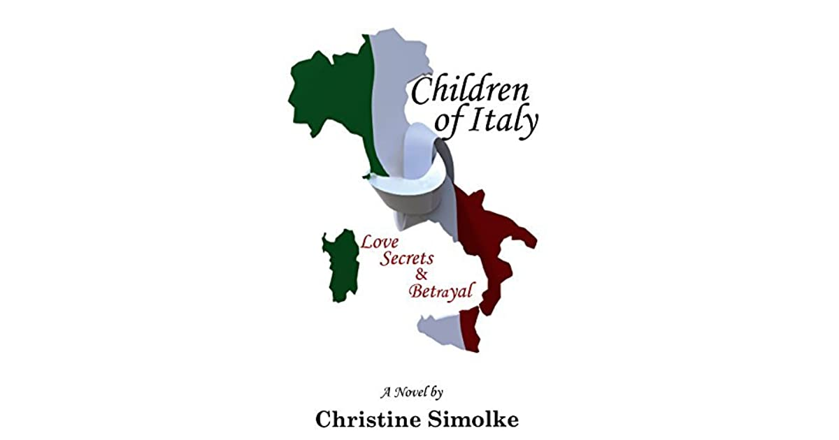Map Of Italy For Children.Children Of Italy Love Secrets Betrayal By Christine Simolke