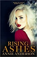 Rising Ashes (Ashes to Ashes #3)