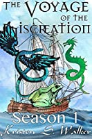 The Voyage of the Miscreation: Season 1