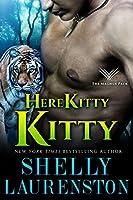 Here Kitty, Kitty (Magnus Pack, #3)