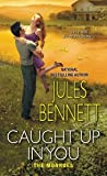 Caught Up In You (The Monroes, #2)