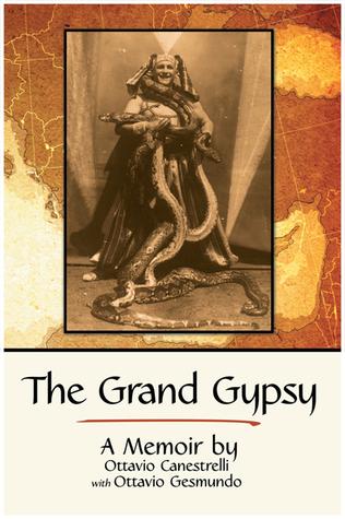 The Grand Gypsy: A Memoir
