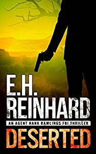 Deserted (Agent Hank Rawlings, #6)
