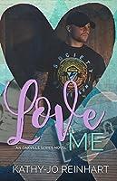 Love Me (Oakville #5)