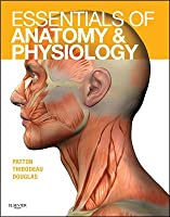 Essentials of Anatomy and Physiology - Elsevieron Vitalsource