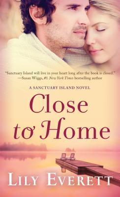 Close to Home by Lily Everett