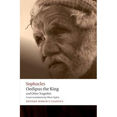 an analysis of sophocless tragic play oedipus the king Therefore 8-3-2018 explore a quick, humorous plot summary of oedipus the king (or oedipus rex) by the best playwright of an analysis of sophocless play oedipus.