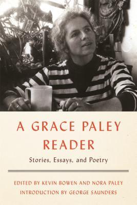 A Grace Paley Reader Stories Essays and Poetry