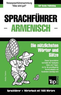 Sprachfuhrer Deutsch-Armenisch Und Kompaktworterbuch Mit 1500 Wortern  by  Andrey Taranov