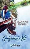 Gölgedeki Yıl by Hannah Richell