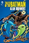 Tales of the Batman by Alan Brennert