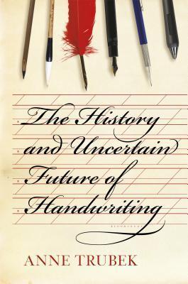 anne trubek handwriting analysis