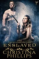 Enslaved (The Druid Chronicles, #3)