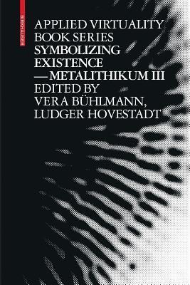 Symbolizing Existence Metalithikum III
