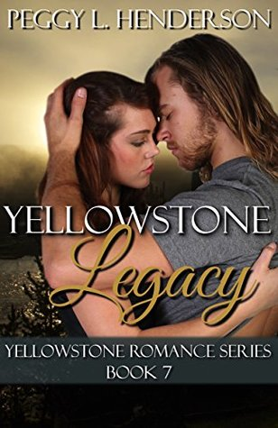 Yellowstone Legacy (Yellowstone Romance, #7)