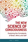 The New Science of Consciousness by Paul L. Núñez