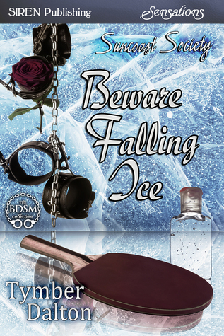 Beware Falling Ice by Tymber Dalton