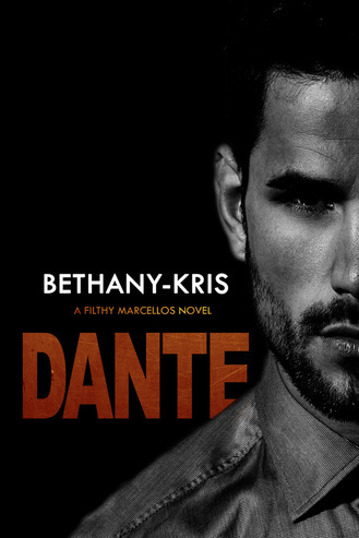 Bethany-Kris - Filthy Marcellos 3 - Dante