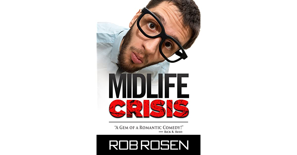 Midlife Crisis by Rob Rosen