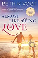 Almost Like Being in Love: A Destination Wedding Novel