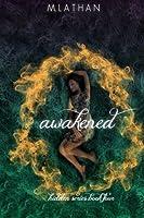 Awakened: Hidden Series Book Four (Volume 4)