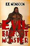 Evil Bigfoot Monster