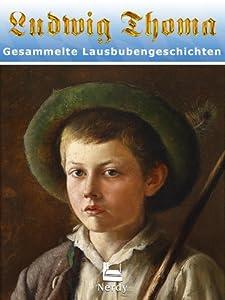 Lausbubengeschichten und Tante Frieda. Neue Lausbubengeschichten