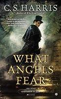 What Angels Fear (Sebastian St. Cyr, #1)