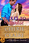 Ticket to Paradise (The Cajun Embassy #1)