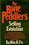 The Bone Peddlers: Selling Evolution
