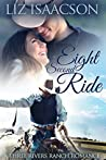 Eight Second Ride (Three Rivers Ranch Romance, #6)