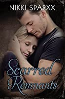 Scarred Remnants (The Scars Series Book 3)