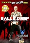 Balls Deep - From Jilted Lover to Lady Killer