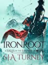 Ironroot (Tales of the Empire #2)