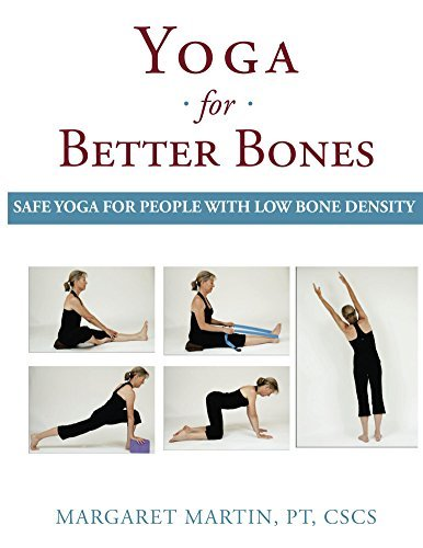 Yoga for Better Bones- Safe Yoga