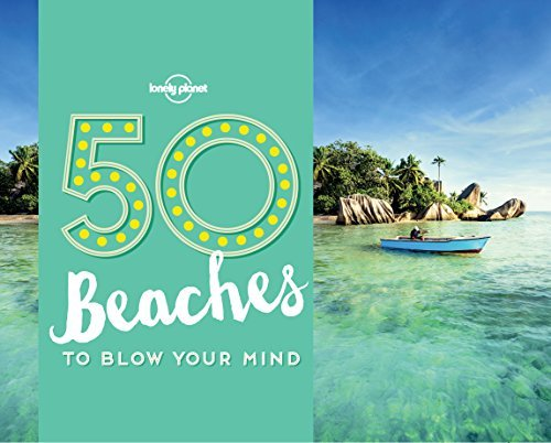 50-Beaches-to-Blow-Your-Mind