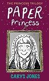 Paper Princess by Carys  Jones