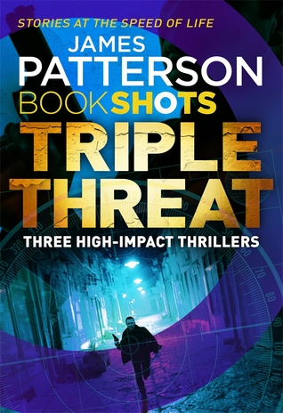 Triple Threat by James Patterson