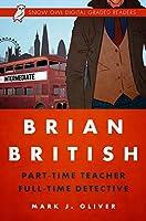 Brian British: Part-Time Teacher, Full-Time Detective (Intermediate)