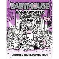 Babymouse 19: Bad Babysitter