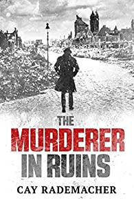The Murderer in Ruins (Inspector Frank Stave, #1)