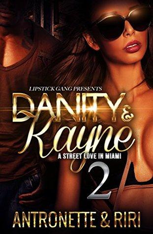 Danity & Kayne 2: A Street Love In Miami