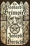 The Bastard's Grimoire