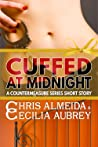 Cuffed at Midnight (Countermeasure: Bytes of Life #3; Countermeasure #1.2)