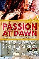 Passion at Dawn (Countermeasure: Bytes of Life #4; Countermeasure #1.4)