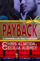 Payback (Countermeasure: Bits of Life #4; Countermeasure #2.3)