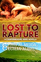 Lost to Rapture (Countermeasure: Bytes of Life #6; Countermeasure #2.4)