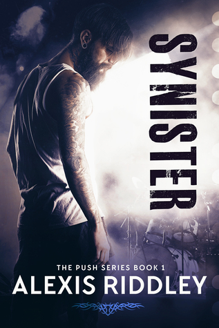 Synister - Push Series Book 1 by Alexis Riddley